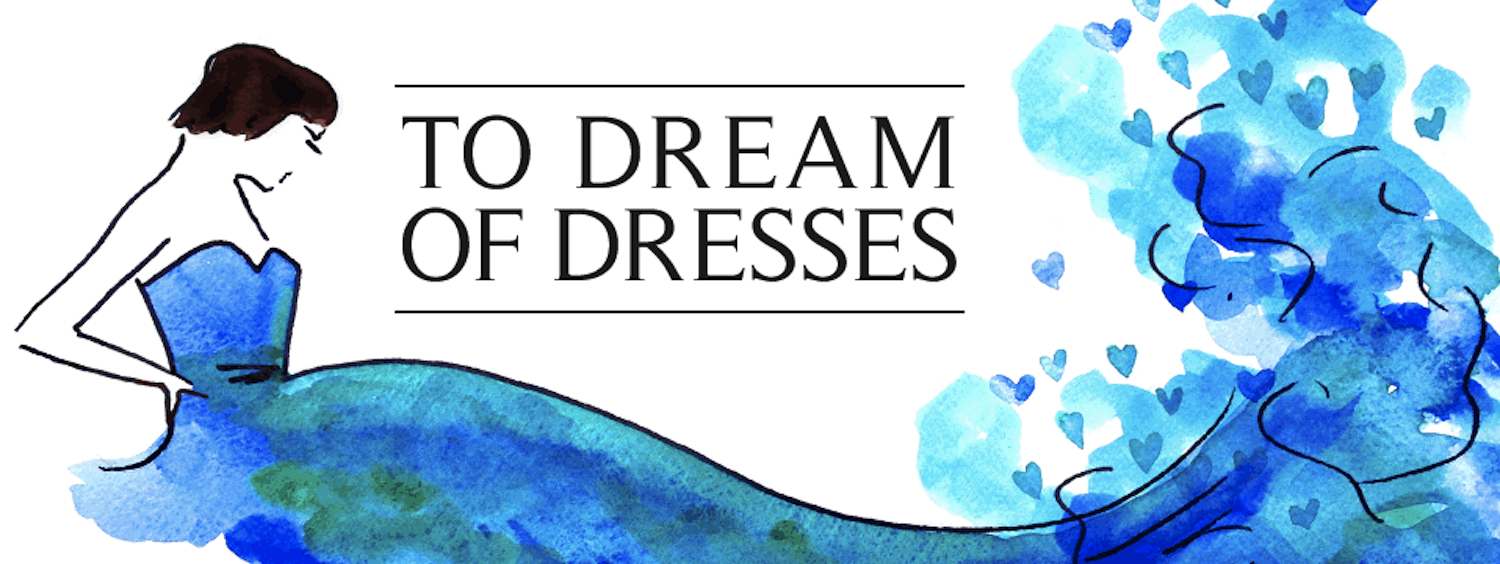 To Dream Of Dresses